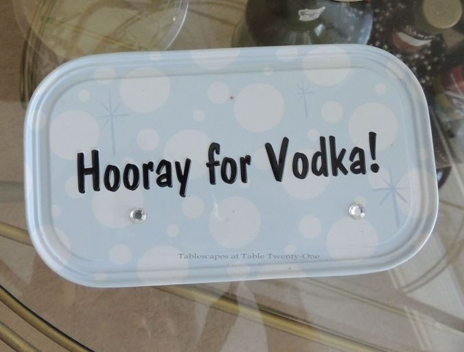 My niece bought me this fun placard a few years ago to celebrate my favorite libation.