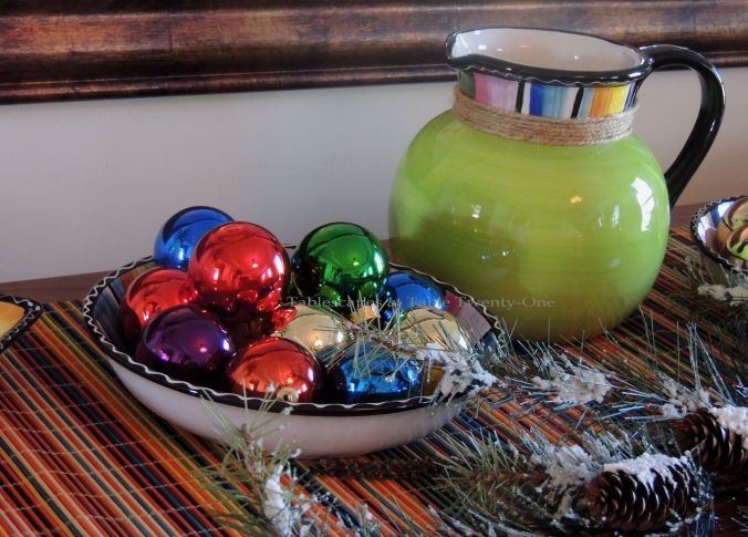 Tablescapes at Table Twenty-One – Christmas Fiesta: Glass ornaments in bowl, pitcher