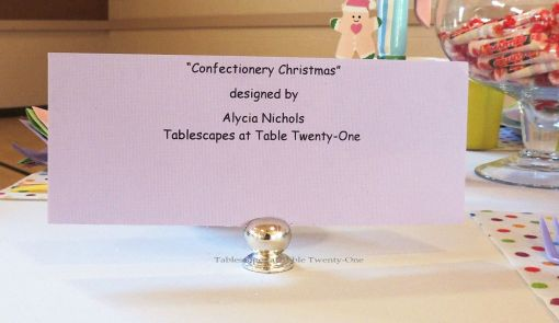"Alycia Nichols, Tablescapes at Table Twenty-One, www.tabletwentyone.wordpress.com, ""Confectionery Christmas"" – table signage"